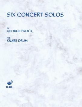Six Concert Solos (for Snare Drum) (HL-03770599)