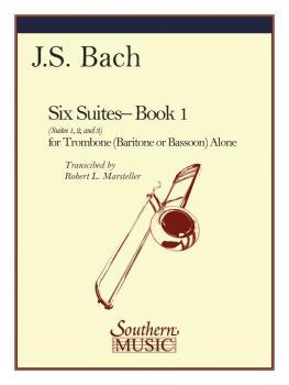 Six Suites, Book 1 (Suites 1-3) (Trombone) (HL-03770615)