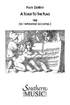 A Toast To The Flag: Choral Music/Octavo Secular Tbb (HL-03773130)