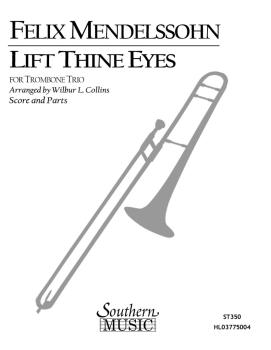 Lift Thine Eyes (Trombone Trio) (HL-03775004)