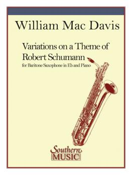 Variations on a Theme of Robert Schumann (Baritone Sax) (HL-03775129)