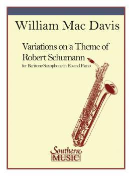 Variations on a Theme of Robert Schumann (Baritone Sax) (HL-03775129)