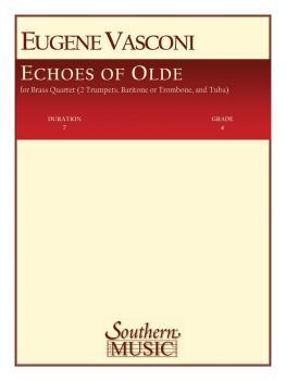 Echoes of Olde (Old) (Brass Quartet) (HL-03775570)