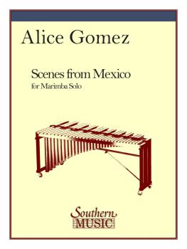 Scenes from Mexico: Marimba Unaccompanied (HL-03776308)
