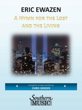 A Hymn for the Lost and the Living (Trumpet) (HL-03776438)