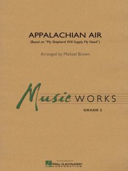 Appalachian Air: Based on My Shepherd Will Supply My Need (HL-04002270)