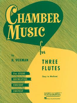 Chamber Music for Three Flutes (HL-04474540)