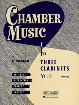 Chamber Music for Three Clarinets, Vol. 2 (Medium) (HL-04474560)