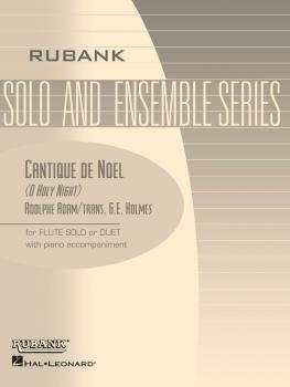 Cantique de Noël (O Holy Night): Flute Solo/Duet with Piano - Grade 2. (HL-04475420)