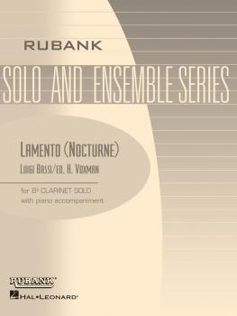 Lamento (Nocturne): Bb Clarinet Solo with Piano - Grade 3.5 (HL-04476783)