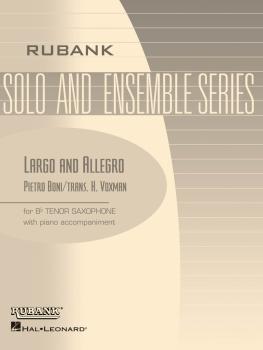 Largo and Allegro: Tenor Saxophone Solo with Piano - Grade 3 (HL-04477537)