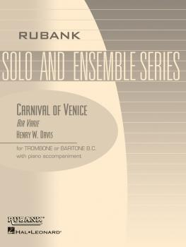 Carnival of Venice (Air Varie): Trombone Baritone B.C. Solo with Piano (HL-04477752)