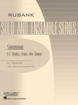 Saraband: Trombone Solo with Piano - Grade 1.5 (HL-04479243)