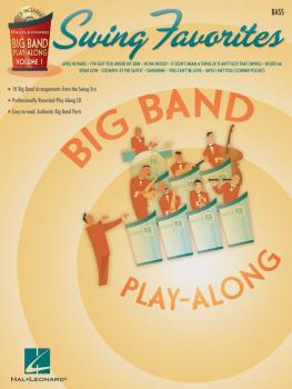 Swing Favorites - Bass: Big Band Play-Along Volume 1 (HL-07011319)