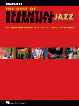 The Best of Essential Elements for Jazz Ensemble: 15 Selections from t (HL-07011461)