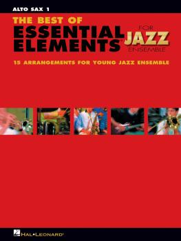 The Best of Essential Elements for Jazz Ensemble: 15 Selections from t (HL-07011462)