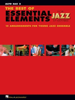 The Best of Essential Elements for Jazz Ensemble: 15 Selections from t (HL-07011463)