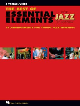 The Best of Essential Elements for Jazz Ensemble: 15 Selections from t (HL-07011477)