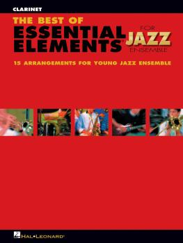 The Best of Essential Elements for Jazz Ensemble: 15 Selections from t (HL-07011479)