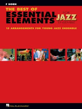 The Best of Essential Elements for Jazz Ensemble: 15 Selections from t (HL-07011480)