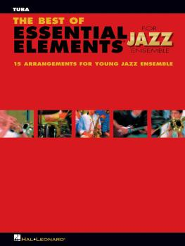 The Best of Essential Elements for Jazz Ensemble (Tuba B.C.) (HL-07011481)