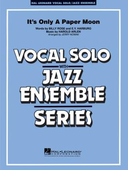 It's Only a Paper Moon: Vocal Solo with Jazz Ensemble Key: Eb (HL-07500009)