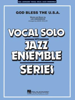 God Bless the U.S.A.: Vocal Solo with Jazz Ensemble (HL-07500111)