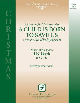 A Child Is Born to Save Us: Uns Ist Ein Kind Geboren (HL-08301796)