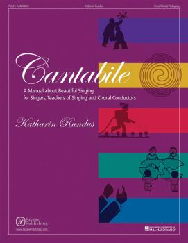 Cantabile: A Manual about Beautiful Singing for Singers, Teachers of S (HL-08301877)