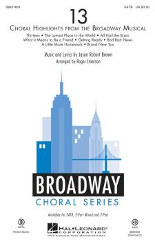 13: Choral Highlights from the Broadway Musical (HL-08621831)