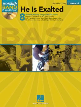 He Is Exalted - Bass Edition: Worship Band Play-Along Volume 4 (HL-08740741)