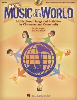More Music of Our World: Multicultural Songs and Activities for Classr (HL-09970910)