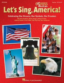 Let's Sing, America!: Celebrating Our Dreams, Our Symbols, Our Freedom (HL-09970948)