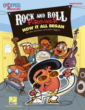 Rock and Roll Forever: How It All Began A 30-Minute Musical Revue (HL-09971256)