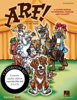 Arf!: A Canine Musical of Kindness, Courage and Calamity (HL-09971310)