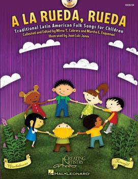 A la rueda, rueda: Traditional Latin American Folk Songs for Children (HL-09971338)