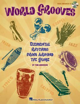 World Grooves: Elemental Rhythms From Around the Globe (HL-09971490)