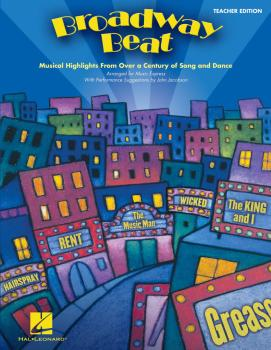 Broadway Beat: Musical Highlights from Over a Century of Song and Danc (HL-09971492)