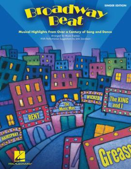 Broadway Beat: Musical Highlights from Over a Century of Song and Danc (HL-09971493)