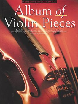 Album of Violin Pieces: Everybody's Favorite Series, Volume 6 (HL-14001566)