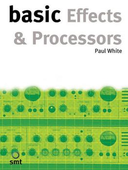 Basic Effects and Processors (HL-14003525)