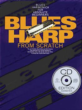 Blues Harp from Scratch: Blues Harmonica for Absolute Beginners (HL-14004685)