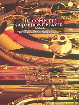 The Complete Saxophone Player - Book 1 (HL-14007391)
