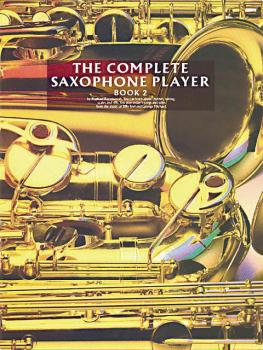 The Complete Saxophone Player - Book 2 (HL-14007392)