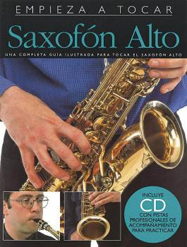Empieza A Tocar Saxofon Alto: Spanish edition of Absolute Beginners -  (HL-14010300)