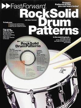 Fast Forward - Rock Solid Drum Patterns: Groove Patterns & Fills You C (HL-14011109)
