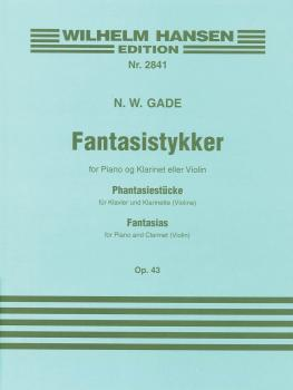 Fantasias Op. 43 (Clarinet and Piano) (HL-14012351)