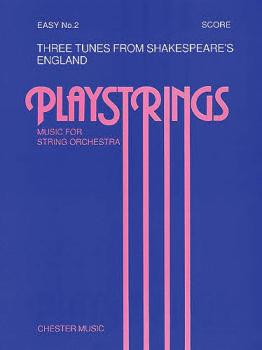 3 Tunes from Shakespeare's England: Playstrings Music for String Orche (HL-14014439)