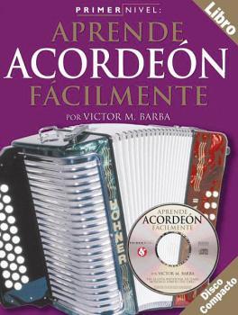 Primer Nivel: Aprende Acordeon Facilmente: Spanish Edition of Step One (HL-14026229)