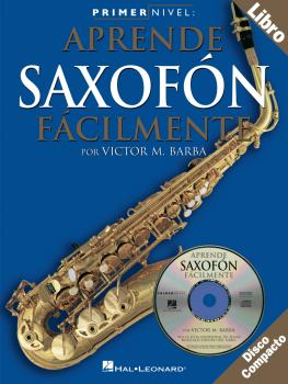 Primer Nivel: Aprende Saxofon Facilmente: Spanish Edition of Step One  (HL-14026236)